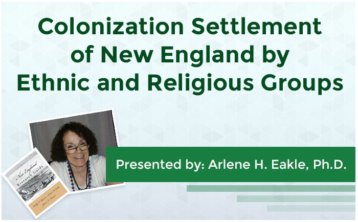 Colonization Settlement of New England by Ethnic and Religious Groups