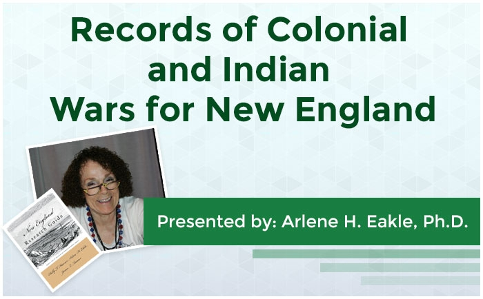 Records of Colonial and Indian Wars for New England