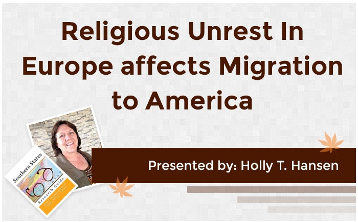 Religious Unrest In Europe affects Migrations to America