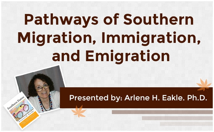 Pathways of Southern Migration, Immigration, and Emigration