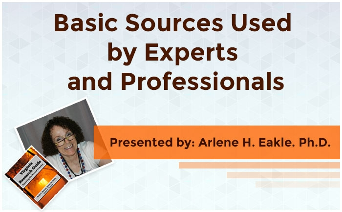 Basic Sources Used by Experts and Professionals
