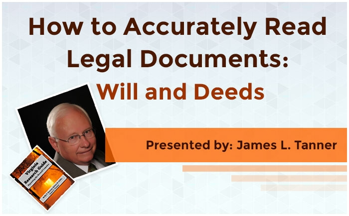 How to Accurately Read Legal Documents: Wills and Deeds