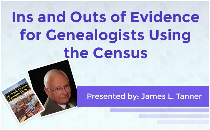 Ins and Outs of Evidence for Genealogists Using the Census