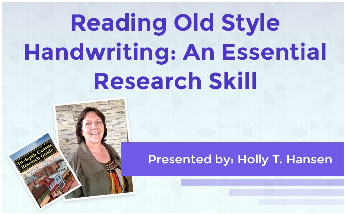 Reading Old Style Handwriting: An Essential Research Skill