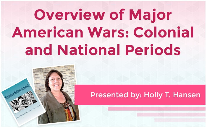 Overview of Major American Wars: Colonial and National Periods