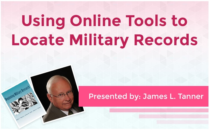 Using Online Tools to Locate Military Records