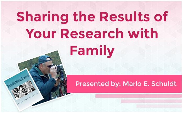Sharing the Results of Your Research with Family