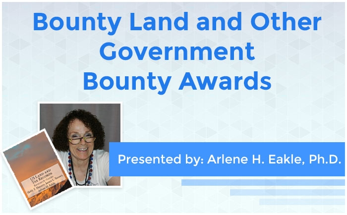 Bounty Land and Other Government Bounty Awards