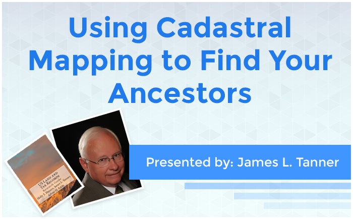 Using Cadastral Mapping to Find Your Ancestors