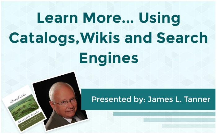 Learn More... Using Catalogs, Wikis and Search Engines