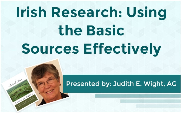 Irish Research: Using the Basic Sources Effectively