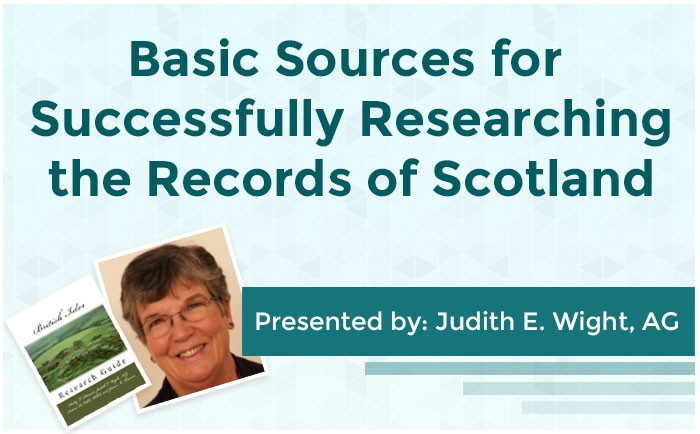 Basic Sources for Successfully Researching the Records of Scotland