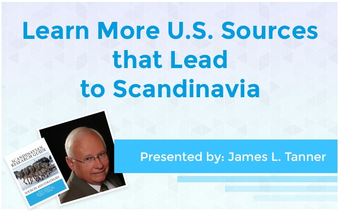 Learn More U.S. Sources that Lead to Scandinavia