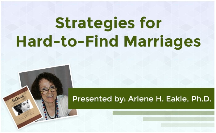 Strategies for Hard-to-Find Marriages