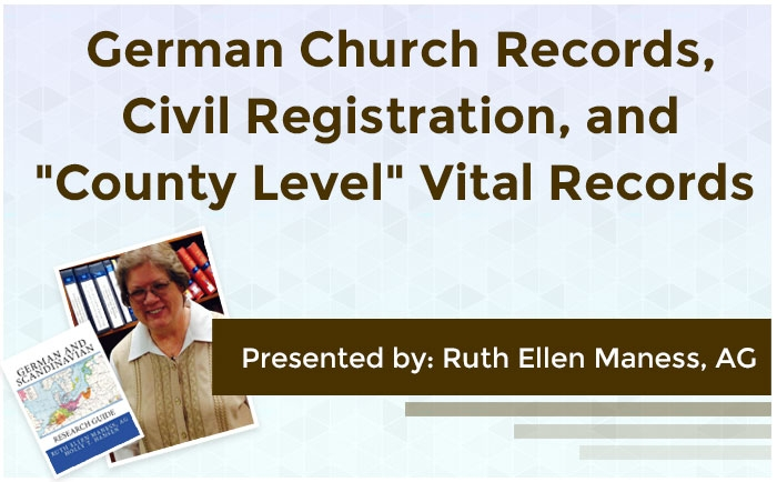 German Church Records, Civil Registration, and County Level Vital Records