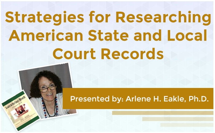 Strategies for Researching American State and Local Court Records