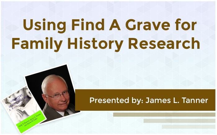 Using Find A Grave for Family History Research