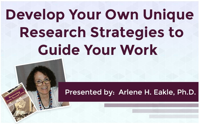 Develop your own Unique Research Strategies to Guide Your Work