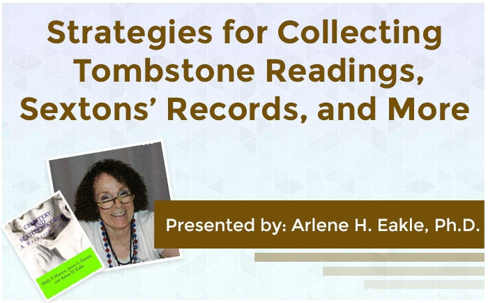Strategies for Collecting Tombstone Readings, Sextons' Records, and More