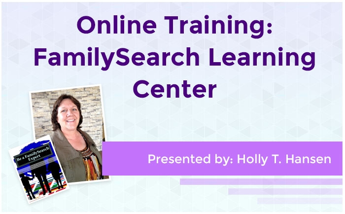 Online Training: FamilySearch Learning Center