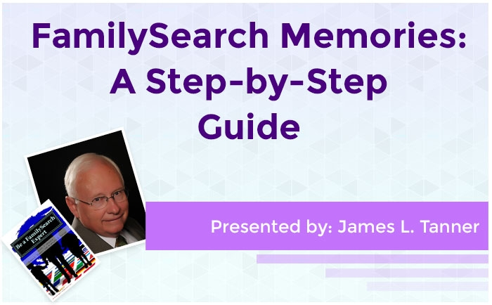 FamilySearch Memories: A Step-by-Step Guide