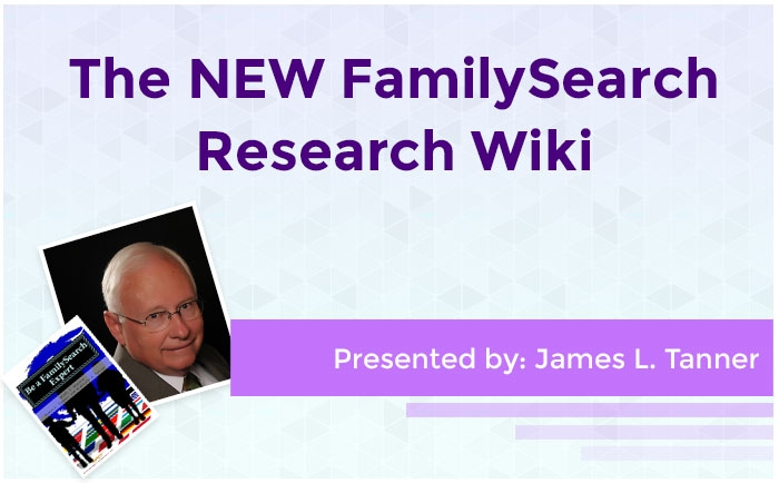 The NEW FamilySearch Research Wiki