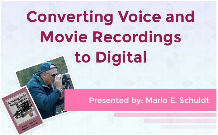Converting Voice and Movie Recordings to Digital