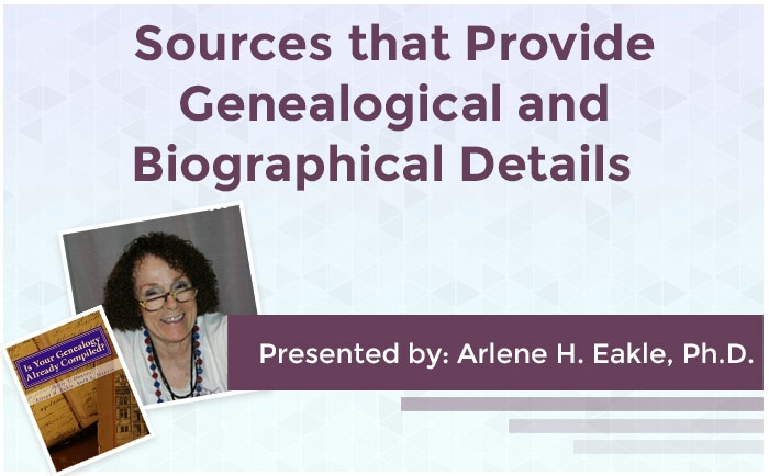 Sources that Provide Genealogical and Biographical Details