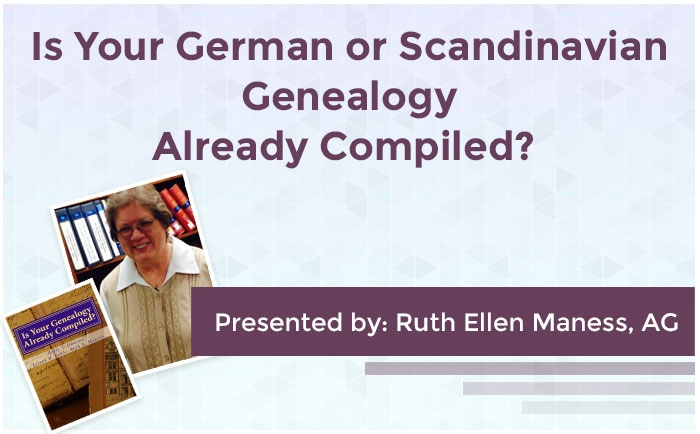 Is Your German or Scandinavian Genealogy Already Compiled?