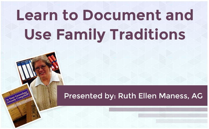 Learn to Document and Use Family Traditions